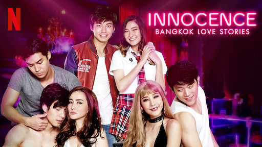 Bangkok Love Stories: Innocence
