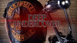 Deep Undercover