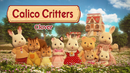 Calico Critters Mini Episodes Clover