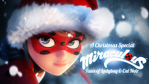 A Christmas Special: Miraculous: Tales of Ladybug & Cat Noir