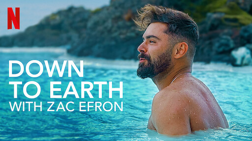 Down to Earth with Zac Efron