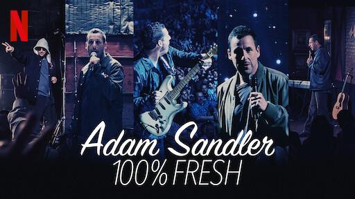 ADAM SANDLER 100% FRESH